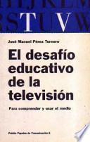 El desafío educativo de la televisión