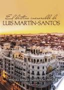 El destino inexorable de Luis Martín-Santos