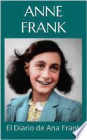 EL DIARIO DE ANA FRANK - Anne Frank