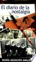 El diario de la nostalgia