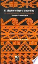 El diseño indígena argentino