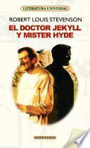El doctor Jekyll y mister Hyde