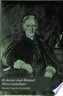 El doctor José Manuel Pérez Castellano
