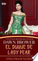 El Duque De Lady Pear