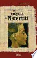 El enigma de Nefertiti