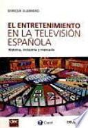 El entretenimiento en la televisión española