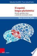El español, lengua pluricéntrica