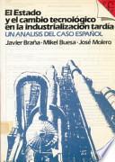 El Estado y el cambio tecnológico en la industrialización tardía