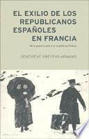 El exilio de los republicanos españoles en Francia