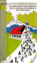 El explosivo crecimiento de la iglesia evangélica en Costa Rica