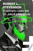 El extraño caso del Doctor Jekyll y Míster Hyde
