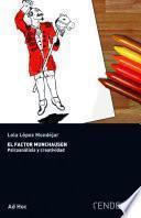 El factor Munchausen. Psicoanálisis y creatividad.