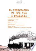 El Ferrocarril de Foz-Tua a Braganza