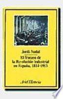 El fracaso de la revolución industrial en España, 1814-1913