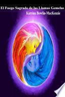 El Fuego Sagrado de las Llamas Gemelas