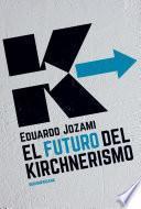 El futuro del kirchnerismo
