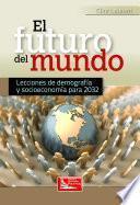 El Futuro del Mundo