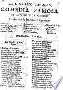 El Gallardo Catalan. Comedia