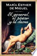 El general, el pintor y la dama