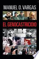 EL GENOCASTRICIDIO