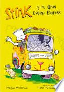 El Gran Cobaya Express (Serie Stink 4)