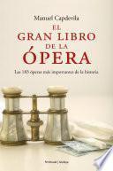 El gran libro de la ópera.