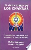 El gran libro de los Chakras
