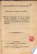 El gran proyecto de Bonaparte para agregar la España a la Francia