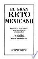 El gran reto mexicano