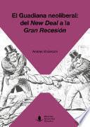 El Guadiana neoliberal: del New Deal a la Gran Recesión