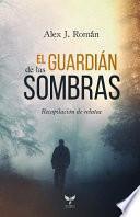 El Guardián de Las Sombras