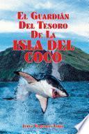 El Guardián del Tesoro de la Isla del Coco
