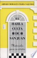El habla culta de San Juan