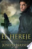 El Hereje (Las Crónicas Templarias #1)
