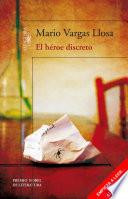 El héroe discreto (Primer capítulo)