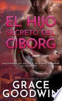 El Hijo Secreto del Ciborg