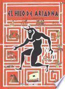 El hilo de Ariadna / Ariadne's Thread