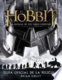 El hobbit 3. La batalla de los Cinco Ejércitos : guía oficial de la película