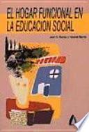 El hogar funcional en la educación social