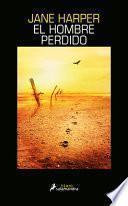 El Hombre Perdido / The Lost Man