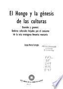 El hongo y la génesis de las culturas