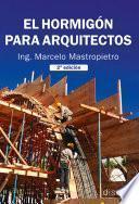 El hormigón para arquitectos