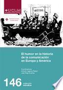 El humor en la historia de la comunicación en Europa y América