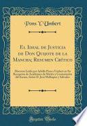 El Ideal de Justicia de Don Quijote de la Mancha; Resumen Crítico