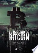 El imperio de bitcoin