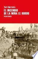 El incendio de la mina El Bordo