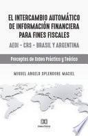 El intercambio automático de información financiera para fines fiscales