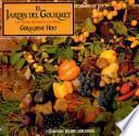 El jardin del gourmet / The Gourmet Garden
