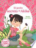 El Jardin Secreto de Akiko