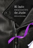 El lado explosivo de Jude (Crash 1)